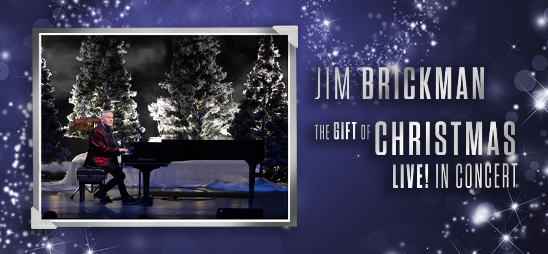 Jim Brickman: The Gift of Christmas