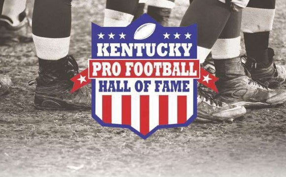 More Info for Kentucky Pro Football Hall Of Fame Induction Ceremony