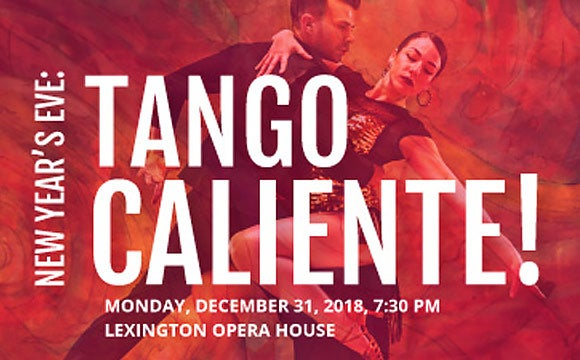 More Info for New Year's Eve: Tango Caliente!