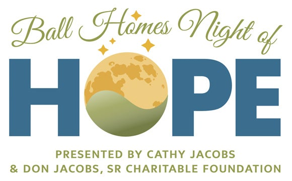 More Info for 10th Annual Ball Homes Night of Hope