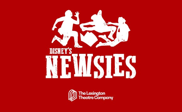 TheLex_2019Season_OperaHouseImages_Thumbnail_Newsies.jpg