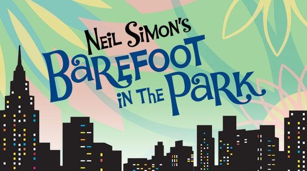 Neil Simons Barefoot In The Park Lexington Center